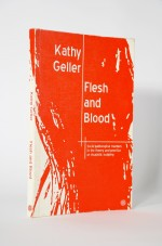 Flesh and Blood (Kathy Geller) 2008 by Chris Bond